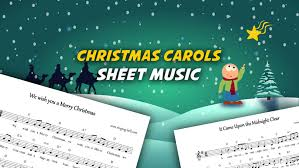 Christmas Carol Sheet Music 30 Free Scores To Download