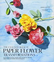 Paper Flower Arrangements Exquisite Book Of Paper Flower Transformations Playing With Size