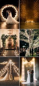 Lighting ideas for weddings Barn Wedding Romantic Lighted Wedding Ceremony Backdrop Ideas Elegant Wedding Invites 35 Stunning Wedding Lighting Ideas You Must See