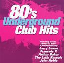 80's Underground Club Hits