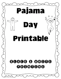 Small Picture Pajama Day Free Printable Fancy nancy School and Preschool winter