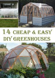 14 easy diy greenhouse projects