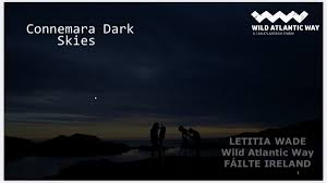 """Letitia Wade's tweet - """"Delighted to present @Failte_Ireland and  @CAITNNetwork work to date in #Connemara and the #Islands today, to the  #ConnemaraDarkSkies conference, and the potential for Dark Skies Tourism, a  niche"""