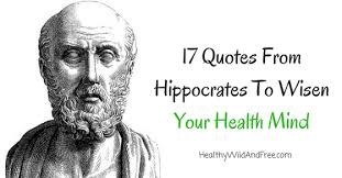 40 Quotes From Hippocrates To Wisen Your Health Mind Cool Hippocrates Quotes