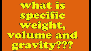 specific gravity in hindi specific weight in hindi specific volume meaning of specific