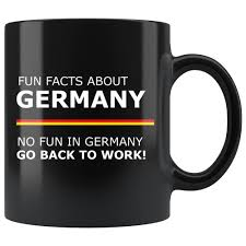 Read more about coffee : Fun Facts About Germany Coffee Mug Funny Work Cup Buy Online In Angola At Angola Desertcart Com Productid 76756670
