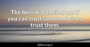 Trust Quotes For Relationships Enchanting Trust Quotes BrainyQuote