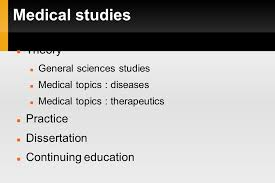 information litteracy course for medical schools in africa ppt  3 medical studies theory general sciences studies medical topics diseases medical topics therapeutics practice dissertation continuing education