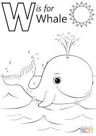 W Is For Whale Super Coloring Home Work Whale Coloring Pages