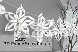 paper snowflakes 3d 3d paper snowflake tutorial