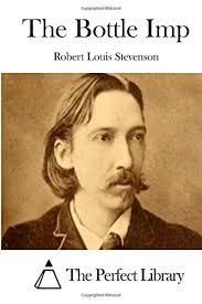 Resultado de imagen de The Bottle Imp. Robert Louis Stevenson