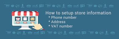 Phone And Address How To Setup Store Information Phone Number Address Vat