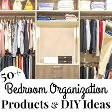 bedroom organization s diy