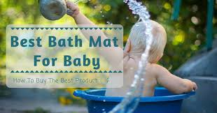best bath mat for baby how to