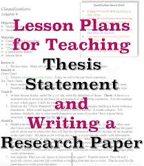thesis statement for research papers harvard college application sample lesson plans for teaching thesis statement and how to write a research paper