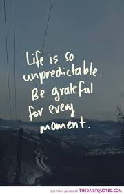 Lifeisunpredictable Life Truths Pinterest Quotes Daily New Life Ius