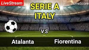 ATALANTA VS FIORENTINA   Football Live Score FULL HD