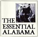 The Essential Alabama [1998]