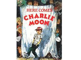 100 best children s books here es charlie moon