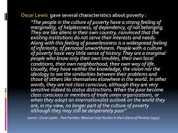 poverty in the culture of poverty  9
