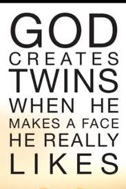 Twin Quotes Gorgeous It's A Twin Thing Love This Pinterest Twins Identical Twins