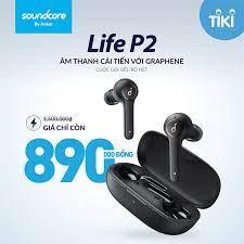 Anker Viet Nam - ✓ Tai nghe TWS SoundCore Life P2 - A3919,...