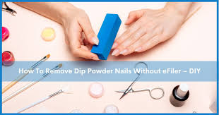 how to remove dip nails at home step