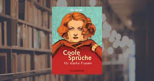 Pia Stroom Coole Sprüche Für Starke Frauen Goldmann Verlag Little