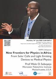 """Kent Griffith on Twitter: """"""""New Frontiers for Physics in Africa"""" seminar  tomorrow from Wole Soboyejo. He is great speaker, watch live on Zoom or  YouTube.… https://t.co/VkrMl0FwzW"""""""