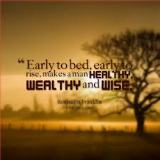 early to bed and early to rise steps for make good habit essay early to bed and early to rise