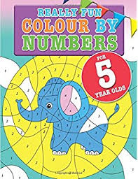 really fun colour by numbers for 5 year olds a fun educational colour