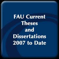 fau electronic theses and dissertations fau digital flvc org current fau student theses and dissertations 2007 to date