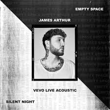 Empty Space / Silent Night (Vevo Live Acoustic) - Single by James Arthur on  Apple Music