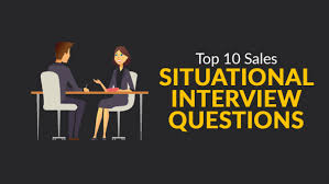 Situational Based Interview Questions Marketing And Sales Blog Tips And Strategies Page 6
