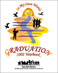 Graduation Cover Photo In My Own Words Graduation 2002 Yearbook East End Literacy