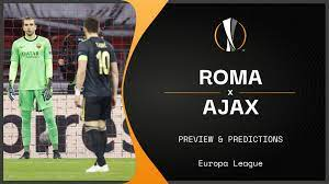 Roma vs Ajax live stream, predictions & team news