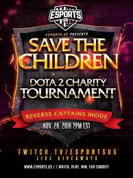 dota 2 charity tournament to benefit save the children dota blast