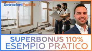 Superbonus 110 come funziona con un esempio pratico - YouTube