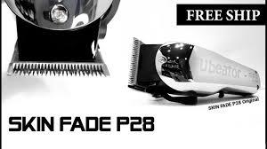Tông đơ pin sạc Cắt tóc Chuyên nghiệp Giá rẻ Tốt nhất SKIN FADE P28 -  YouTube