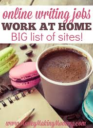 online writing jobs and opportunities large list of options career if you re wanting to create a home based career and writing appeals to you