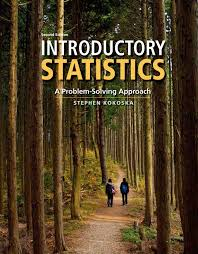 introductory statistics a problem solving approach professor introductory statistics a problem solving approach professor stephen kokoska 9781464111693 statistics amazon