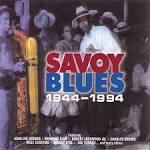Savoy Blues 1944-1994