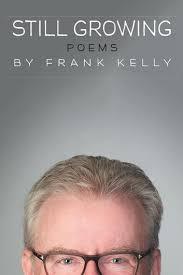 Still <b>Growing</b> eBook by <b>Frank Kelly</b> - 9781514483268   Rakuten Kobo