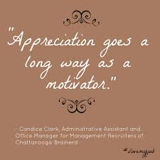 great quote from candice clark on motivation employee recognition great quote from candice clark on motivation employee recognition and loving your job