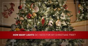 Led Christmas Lights How Many Lights Do I Need For My