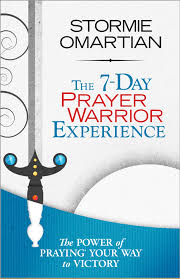 The 7 Day Prayer Warrior Experience Stormie Omartian Pdf