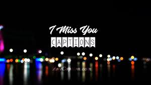Miss You Captions For Him Or Her Missing You Instagram Captions