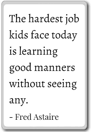 Amazon The Hardest Job Kids Face Today Is Learning Go Fred Mesmerizing Quotes About Kids Learning