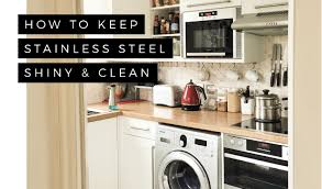 keep snless steel shiny and clean