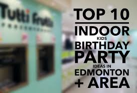 fun ideas for a birthday party at home. fun birthday party ideas for kids edmonton a at home y